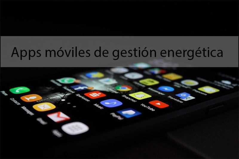 Apps móviles de gestión energética