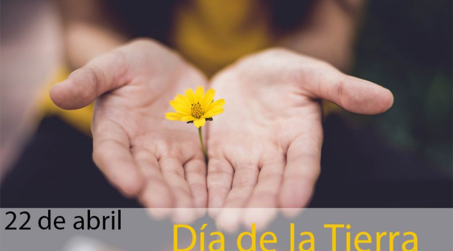 Día de la Tierra celebrado el 22 de abril.