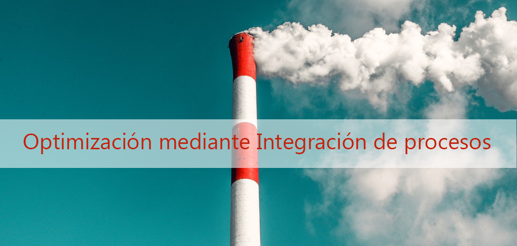 Optimización mediante Integración de procesos